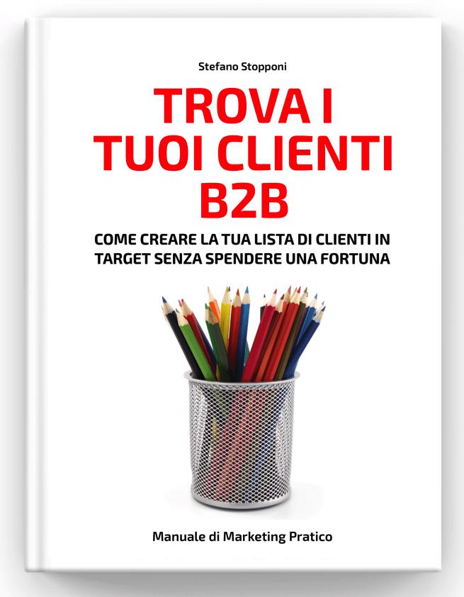 Trova i tuoi clienti B2B Stefano Stopponi Consulente Marketing